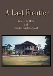 A Last Frontier ebook by Iola Medd