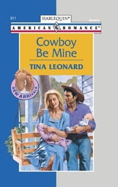 Cowboy Be Mine ebook by Tina Leonard