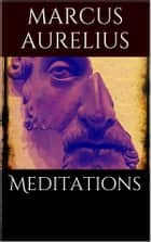 Meditations ebook by Marcus Aurelius