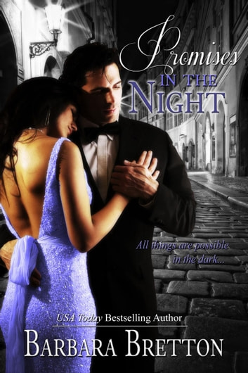 Promises in the Night - Classic Romances, #2 ebook by Barbara Bretton