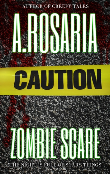 Zombie Scare ebook by A.Rosaria