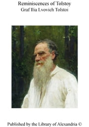 Reminiscences of Tolstoy ebook by Graf Ilia Lvovich Tolstoi