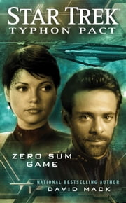 Star Trek: Typhon Pact #1: Zero Sum Game ebook by David Mack