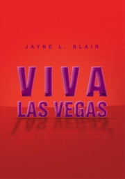 Viva Las Vegas ebook by Jayne L. Blair