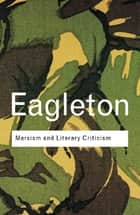 Marxism and Literary Criticism ebook by Terry Eagleton
