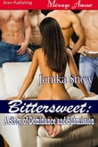 Bittersweet: A Story of Dominance and Submission