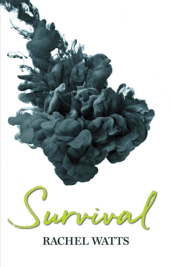 Survival ebook by Rachel Watts