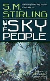 The Sky People ebook by S.M. Stirling