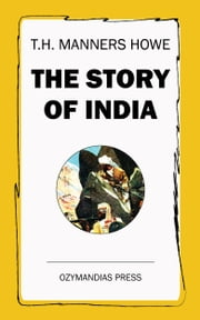The Story of India ebook by Kobo.Web.Store.Products.Fields.ContributorFieldViewModel