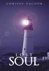 Lost Soul ebook by Chrissy Yacoub