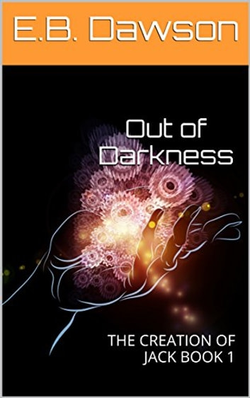 Out of Darkness ebook by E.B. Dawson