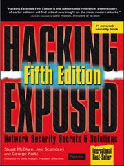 Hacking Exposed 5th Edition ebook by Stuart McClure,Joel Scambray,George Kurtz