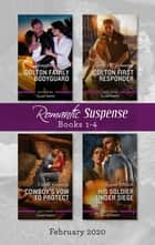 Romantic Suspense Box Set 1-4/Colton Family Bodyguard/Colton First Responder/Cowboy's Vow to Protect/His Soldier Under Siege ebook by