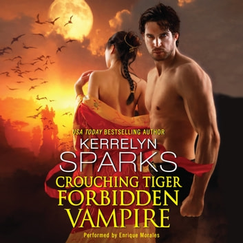 Crouching Tiger, Forbidden Vampire audiobook by Kerrelyn Sparks