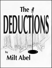 The Deductions ebook by Milt Abel
