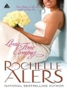 Long Time Coming ebook by Rochelle Alers