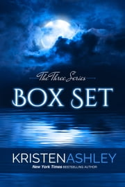 The Three Series Box Set ebook by Kristen Ashley
