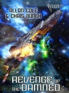 Revenge of the Damned (Sten #5) ebook by Allan Cole, Chris Bunch