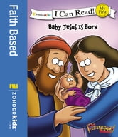 The Beginner's Bible Baby Jesus Is Born ebook by Zondervan