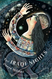 The Iraqi Nights ebook by Dunya Mikhail, Kareem James Abu-Zeid