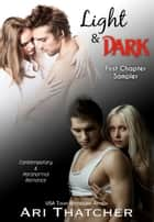 Light and Dark - A First Chapter Sampler ebook by