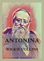Antonina ebook by Wilkie Collins