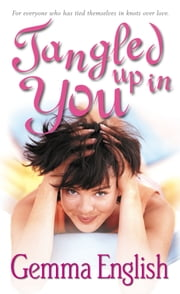 Tangled Up In You ebook by Gemma English