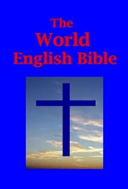 THE WORLD ENGLISH BIBLE ebook by Kobo.Web.Store.Products.Fields.ContributorFieldViewModel