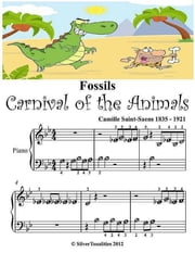 Fossils Carnival of the Animals - Beginner Tots Piano Sheet Music ebook by Silver Tonalities