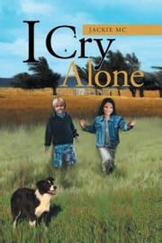 I Cry Alone ebook by Jackie Mc