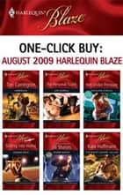One-Click Buy: August 2009 Harlequin Blaze ebook by Tori Carrington,Lori Borrill,Kathleen O'Reilly,Joanne Rock,Jill Shalvis,Kate Hoffmann
