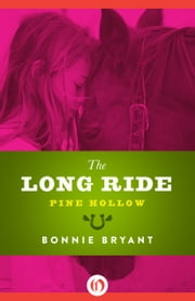 The Long Ride ebook by Bonnie Bryant