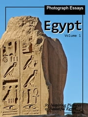 99 Pictures of Egypt, Photograph Essays, Vol. 1 ebook by iTravel