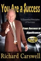 You Are A Success ebook by Richard Carswell