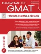 GMAT Fractions, Decimals, & Percents ebook by Manhattan Prep