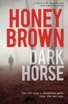Dark Horse ebook by Honey Brown