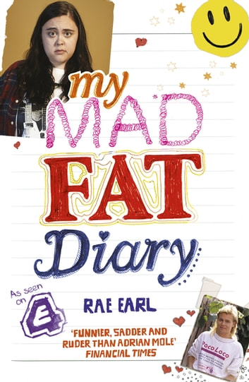 My Mad Fat Diary ebook by Rae Earl