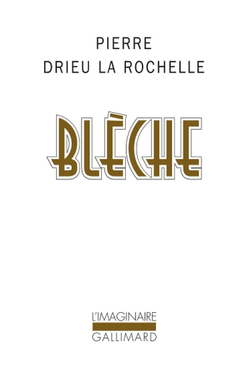 Blèche ebook by Pierre Drieu la Rochelle,Julien Hervier