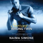 Scoring with the Wrong Twin 有聲書 by Naima Simone