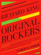 Original Rockers ebook by Richard King