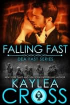 Falling Fast ebook by