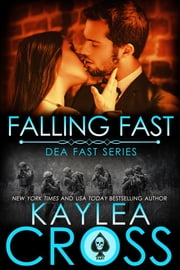 Falling Fast ebook by Kaylea Cross