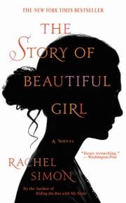 The Story of Beautiful Girl ebook by Rachel Simon