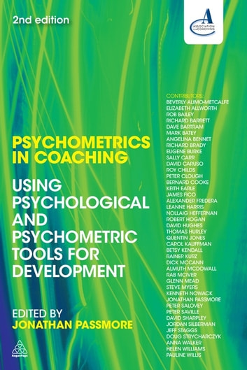 Psychometrics in Coaching - Using Psychological and Psychometric Tools for Development eBook by