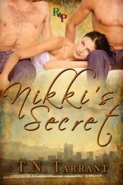 Nikki's Secret ebook by T.N. Tarrant