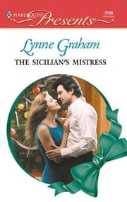 The Sicilian's Mistress ebook by Lynne Graham