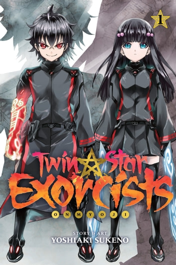 Twin Star Exorcists, Vol. 1 - Onmyoji ebook by Yoshiaki Sukeno