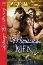 Marissa's Men ebook by Marla Monroe