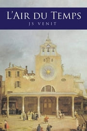 L'Air du Temps ebook by JS VENIT
