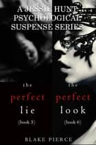 Jessie Hunt Psychological Suspense Bundle: The Perfect Lie (#5) and The Perfect Look (#6) ebook by Blake Pierce